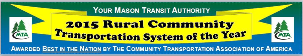 "A banner that states ""Your Maosn Transit Authoirty, 2015 Rural Community Transportation System of the Year, Awarded Bes in the Nation by the Community Transportation Association of Amertic"""
